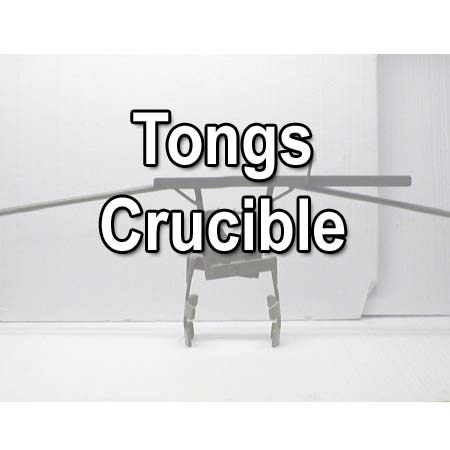 Tongs-Crucible