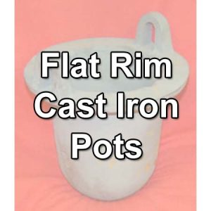 Flat Rim Cast Iron Pots