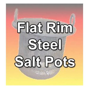 Flat Rim Steel Salt Pots