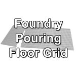 Foundry Pouring Floor Grid